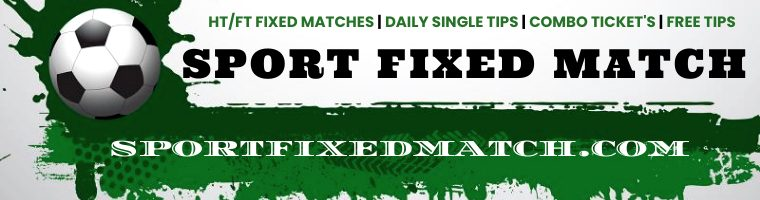 Sure Fixed Matches 100%